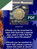 Lesson 10 Revelation Seminars -Revelation's Seal of God