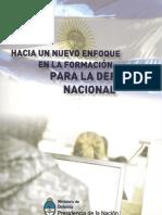 Libro Hacia Un Nuevo Enfoque en La Formacion en Defensa Nacional