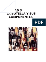 UNIDAD III La Botella y Sus Componentes