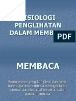 FISIOLOGI PENGLIHATAN DALAM MEMBACA.ppt