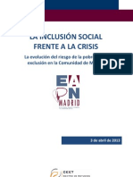 ESTUDIO EAPN MADRID  INCLUSIÓN SOCIAL FRENTE A LA CRISIS  Evolución AROPE en la Comunidad de Madrid