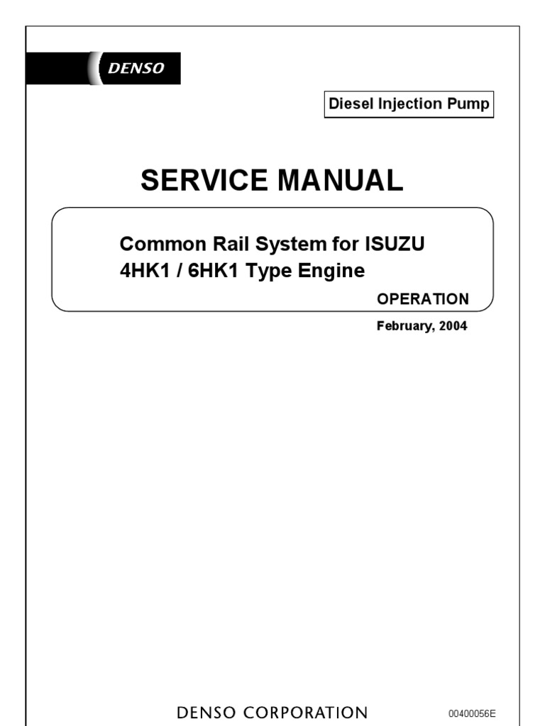 Service Manual Common Rail System Isuzu 4HK1 6HK1 | Fuel Injection |  Throttle