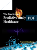 The Practice of Predictive Analytics in Healthcare - by Gopalakrishna Palem