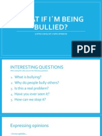 What if i´m being bullied