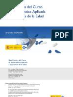 Guía Práctica de Bioestadística Aplicada a CC. de la Salud. Jacobo Díaz Portillo. Mtrio. Sanidad