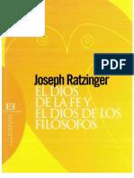 Ratzinger Joseph Dios Filosofos y Dios Fe