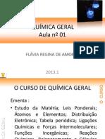 QUÍMICA GERAL AULA 01-2013_20130301165436