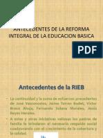 Antecedentes de La Reforma Integral de La Educacion