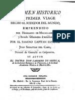 Resumen historico del primer viage hecho alrededor del mundo, emprendido por Hernando de Magallanes y llevado felizmente a termino por el famoso capitan español Juan Sebastian el Cano. Casimiro Gomez Ortega 1769