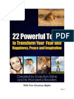 22 Powerful Tools to Transform Your Fear Into Happiness Peace Inspiration 130326173837 Phpapp02