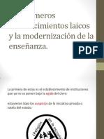 Los primeros establecimientos laicos y la modernización de.pptx