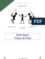 Seuil Epais Vanne de Fond(1)