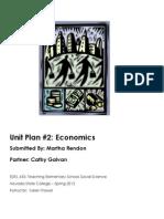 EDEL453 Spring2013 MarthaRENDON Unit 2 Economics UnitPlanner