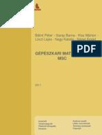 Bálint Péter, Garay Barna, Kiss Márton, Lóczi Lajos, Nagy Katalin, Nágel Árpád - Gépészkari matematika  MSc [2011]