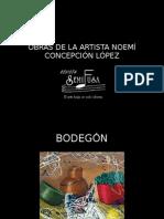 OBRAS DE LA ARTISTA NOEMÍ CONCEPCIÓN LÓPEZ (2)