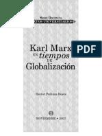 Karl Marx en Tiempos de Globalizacion - Hector Pedraza Reyes