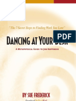 Dancing At Your Desk: A Metaphysical Guide to Job Happiness