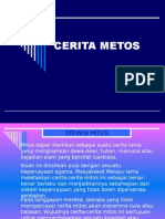 CERITA METOS
