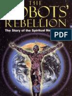 36640519 David Icke La Ribellione Dei Robots