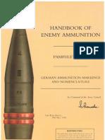 Handbook of Enemy Ammunition - Pamphlet No 15 - German Ammunition Markings and Nomenclature - 24.05.1945