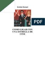 Harmel Kristin - Como Ligar Con Una Estrella De Cine.doc