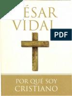Porque Soy Cristiano, Cesar Vidal