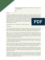 A PRÁTICA PEDAGÓGICA DO PROFESSOR DE EDUCAÇÃO FÍSICA E O CORPO DE SEUS ALUNOS