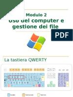 ECDL Modulo 2 - Uso del computer e gestione dei file