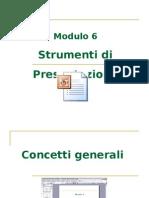 Modulo 6 - Strumenti di presentazione
