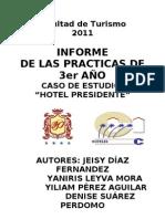 1ra Parte_Informe Hotel Presidente 2011