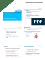 pharmacodynamics, pharmacokinetics\