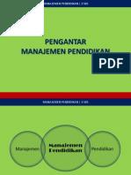 Pengantar Manajemen Pendidikan