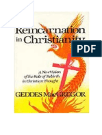 MacGregor, Geddes - Reincarnation in Christianity (Caps 1-2!4!12)