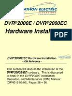DVR2000E Training--SECT #2 (Hardware Install)