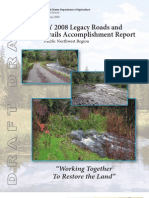 DRAFT-FY 2008 Legacy Roads and Trails Accomplishment Report, Pacific Northwest Region, February 2009