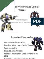 Caso Clínico Víctor Hugo Cuellar Vargas