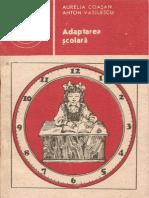 297 Aurelia Coasan, Anton Vasilescu - Adaptarea şcolară [1988]