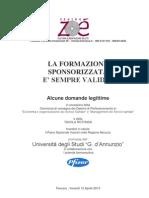 """LA FORMAZIONE SPONSORIZZATA E' SEMPRE VALIDA? Università degli Studi """"G. d'Annunzio"""" azienda farmaceutica Pfizer"""