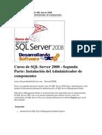 Curso de SQL Server 2008 - Segunda Parte Instalación del Administrador de componentes.docx