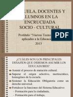 Escuela, Docentes y Alumnos en La Encrucijada (1)