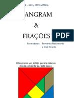 Formação sobre Frações usando o Tangram