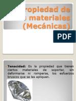 Propiedad de los materiales (Mecánicas)