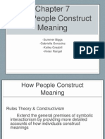 Communication Theory Group Presentation - How People Construct Meaning