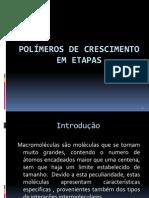 Polímeros de crescimento em etapas