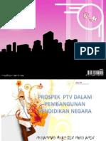 122430955 Prospek Ptv Dalam Pembangunan Pendidikan Negara