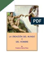 LA CREACIÓN DEL MUNDO Y DEL HOMBRE (Génesis 1-11)