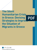 The Silent Humanitarian Crisis in Greece Devising Strategies to Improve the Situation of Migrants in Greece 2012