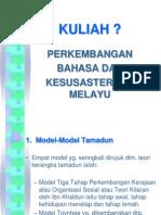 Kuliah Perkembangan Bahasa Dan Sastera Melayu