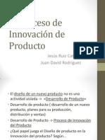 El Proceso de Innovación de Producto