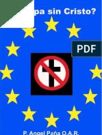 Angel Pena - ¿Europa-sin-Cristo